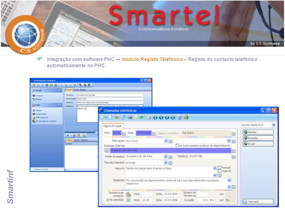 Smartinf  Integração com software PHC – módulo Registo Telefónico – Registo do contacto telefónico automaticamente no PHC.