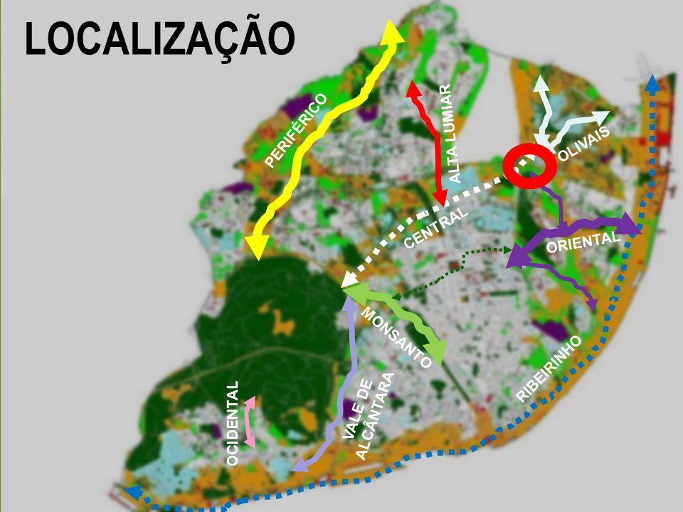 PERIFÉRICO CENTRAL MONSANTO OLIVAIS ORIENTAL VALE DE ALCÂNTARA ALTA LUMIAR OCIDENTAL RIBEIRINHO LOCALIZAÇÃO