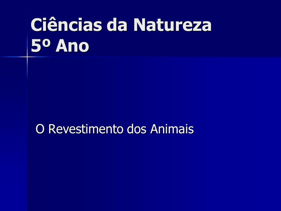 O Revestimento dos Animais Ciências da Natureza 5º Ano