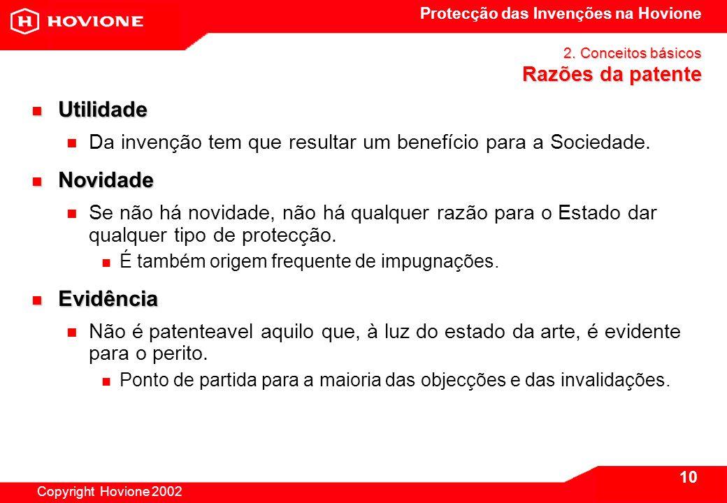 Protecção das Invenções na Hovione Copyright Hovione 2002 10 2.