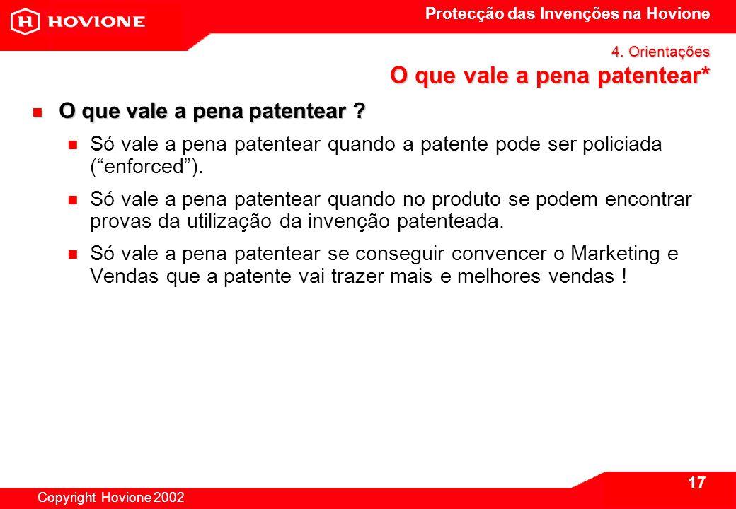 Protecção das Invenções na Hovione Copyright Hovione 2002 17 4.
