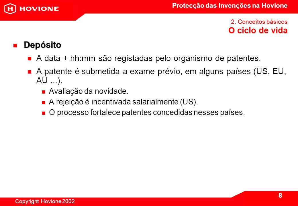 Protecção das Invenções na Hovione Copyright Hovione 2002 9 2.