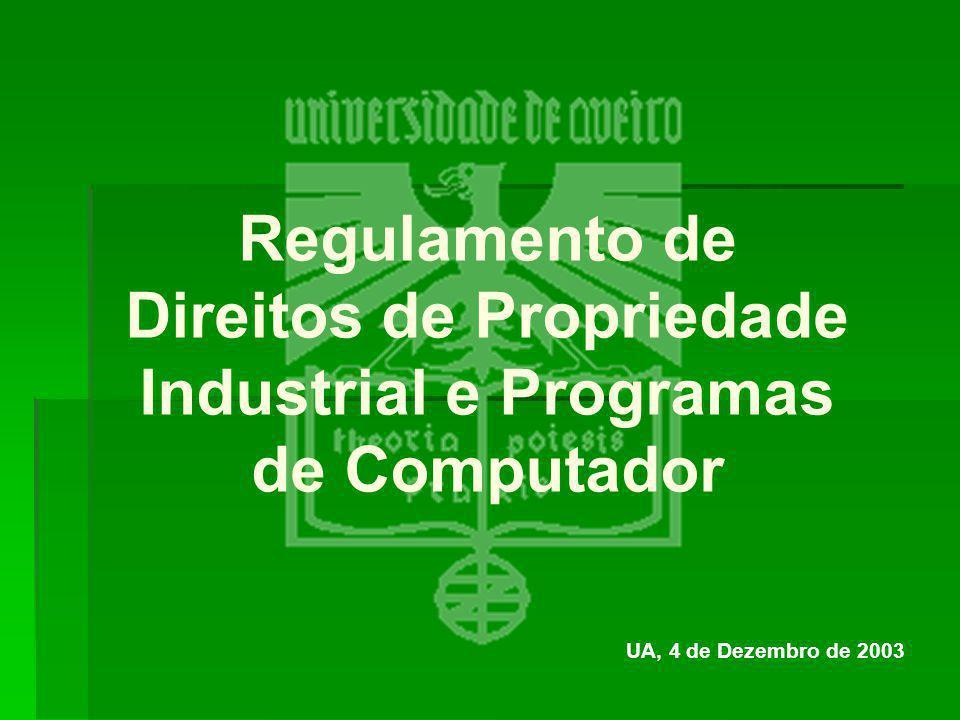 Regulamento de Direitos de Propriedade Industrial e Programas de Computador UA, 4 de Dezembro de 2003