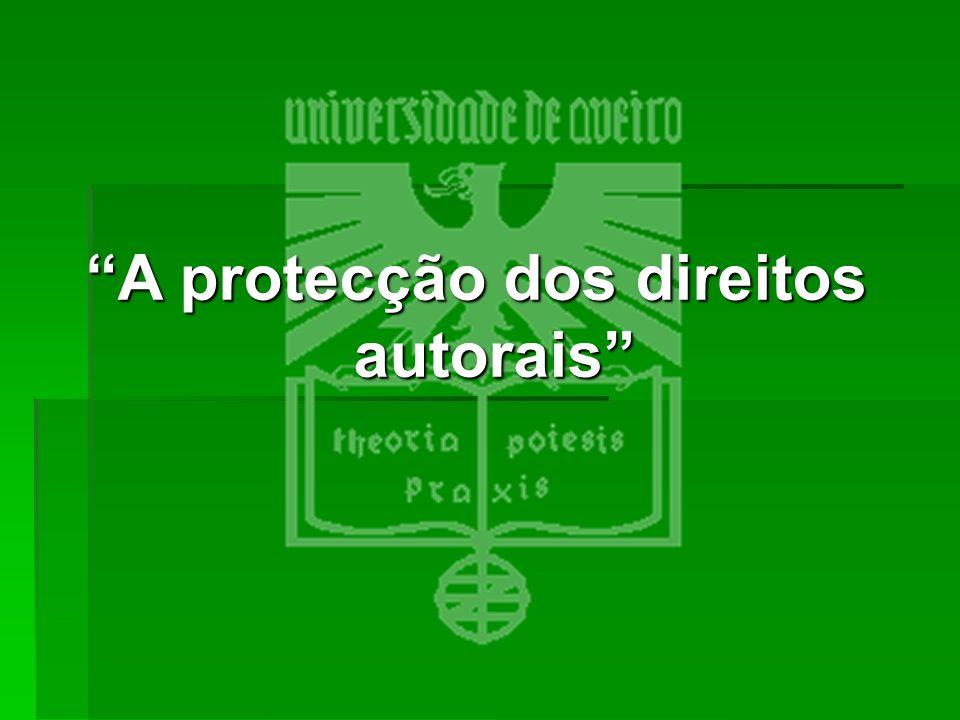 """""""A protecção dos direitos autorais"""""""