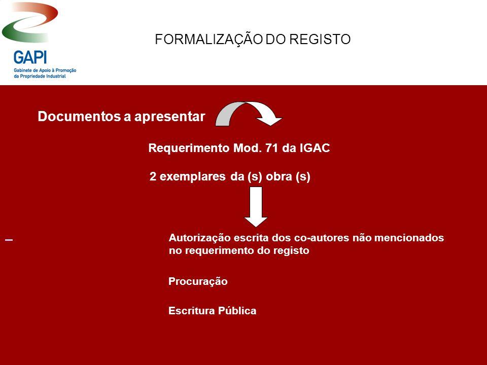 FORMALIZAÇÃO DO REGISTO Documentos a apresentar Requerimento Mod.