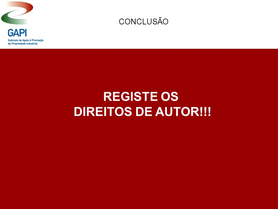 REGISTE OS DIREITOS DE AUTOR!!! CONCLUSÃO