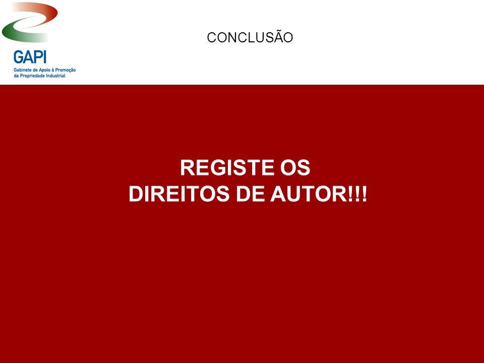 REGISTE OS DIREITOS DE AUTOR!!! CONCLUSÃO