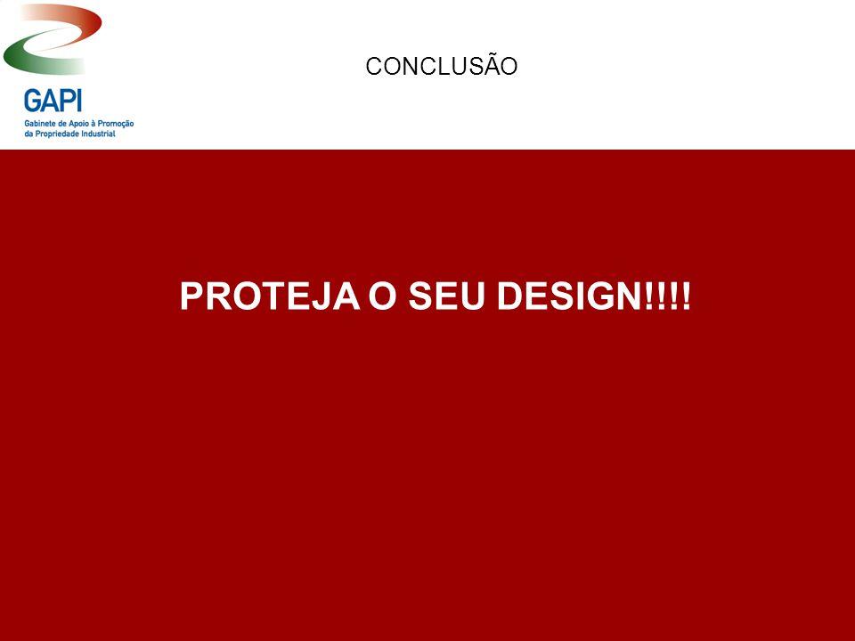 PROTEJA O SEU DESIGN!!!! CONCLUSÃO