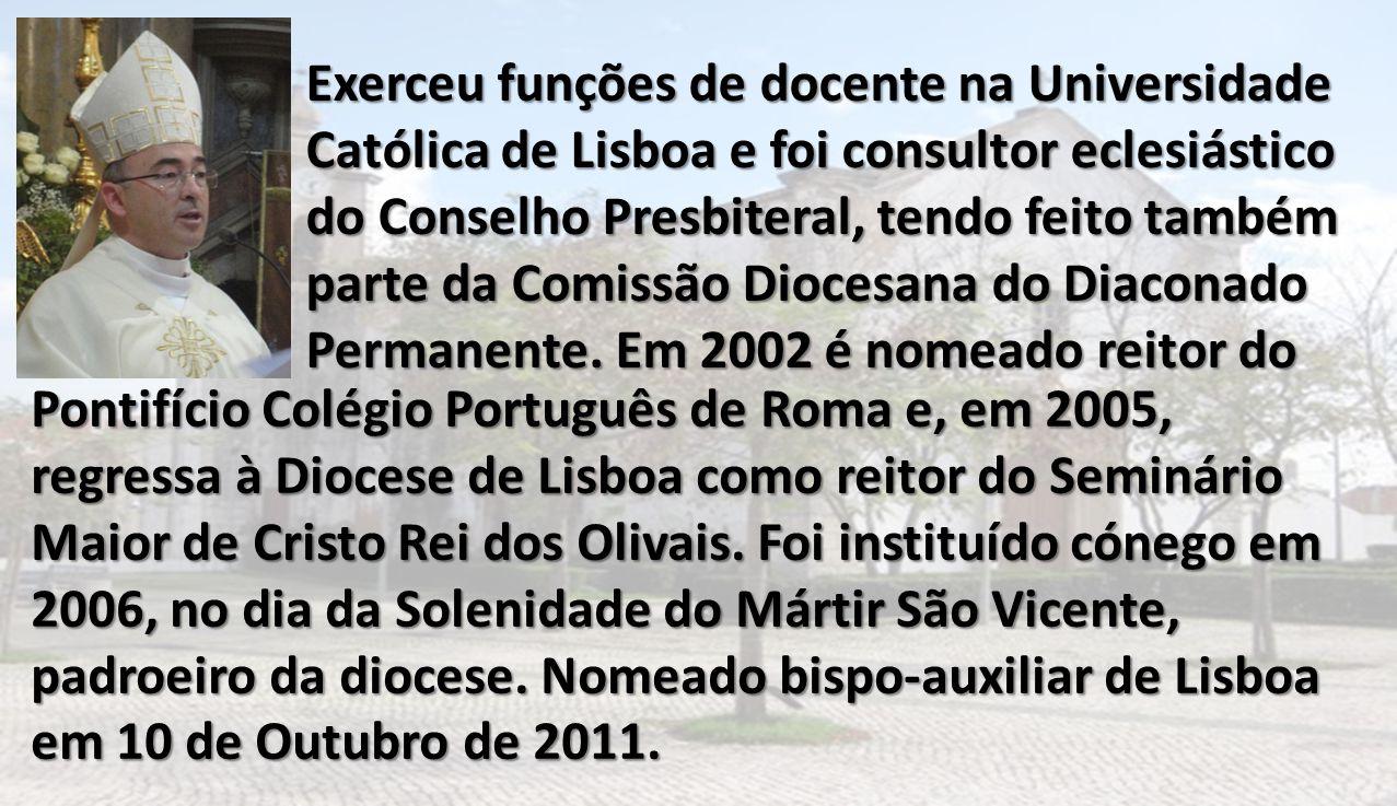 Exerceu funções de docente na Universidade Católica de Lisboa e foi consultor eclesiástico do Conselho Presbiteral, tendo feito também parte da Comiss