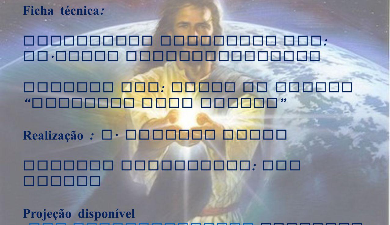 """Ficha técnica : Eucaristia Celebrada por : Fr. Jacob Puthiyaparampil Animada por : Grupo de Jovens """" Seguindo teus Passos """" Realização : A. Alberto So"""
