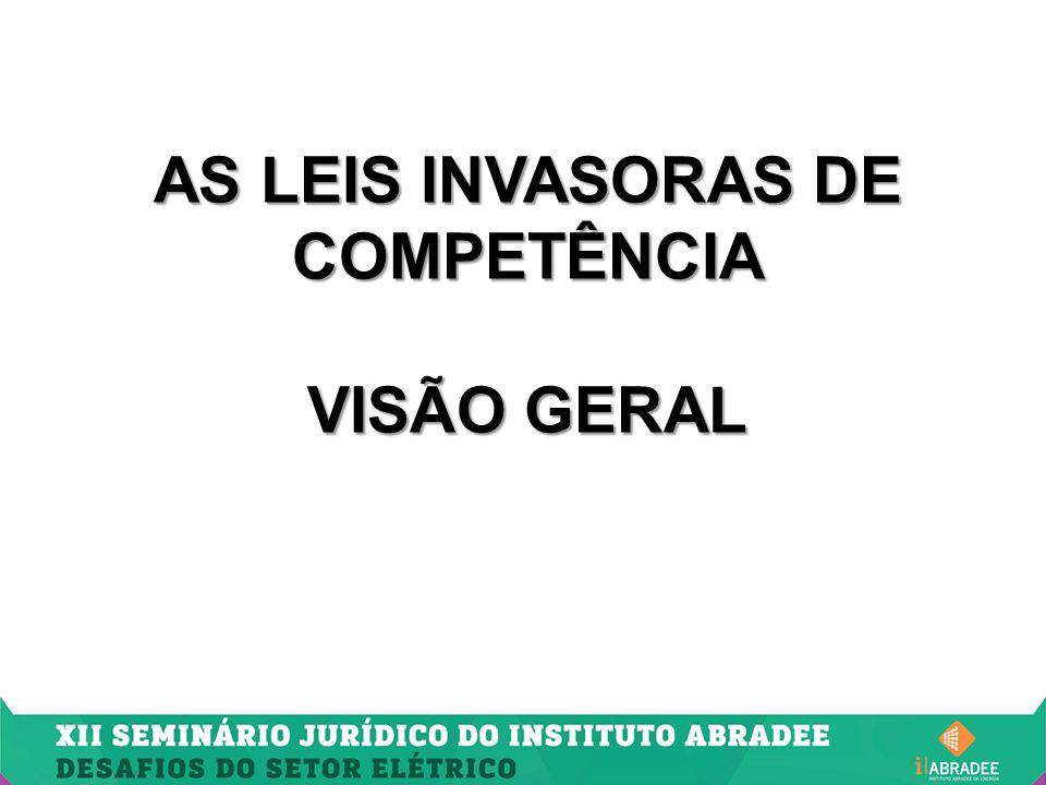 AS LEIS INVASORAS DE COMPETÊNCIA VISÃO GERAL