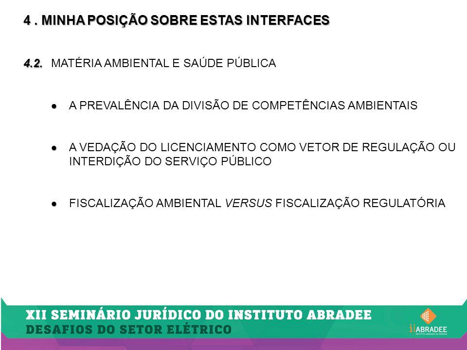 4.MINHA POSIÇÃO SOBRE ESTAS INTERFACES 4.3.