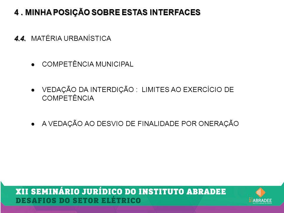 4.MINHA POSIÇÃO SOBRE ESTAS INTERFACES 4.5.