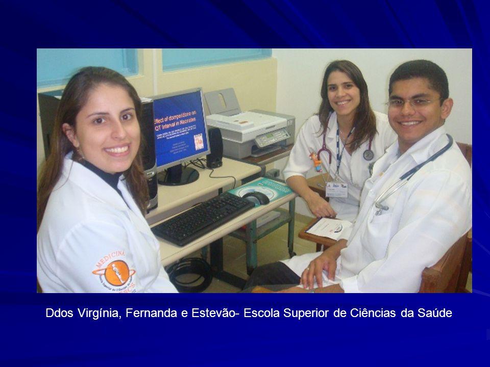 Ddos Virgínia, Fernanda e Estevão- Escola Superior de Ciências da Saúde