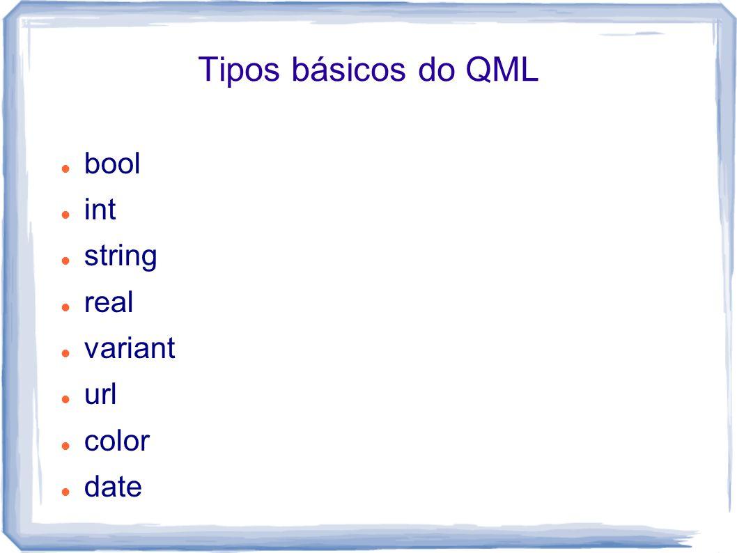 Tipos básicos do QML double list point rect time...