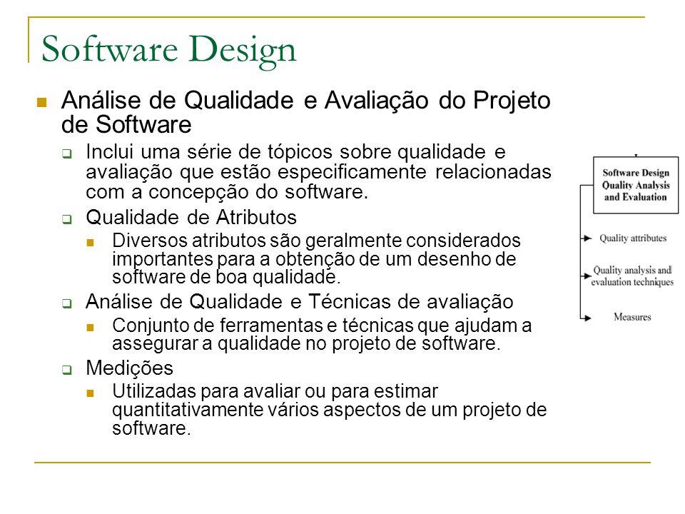Software Design Análise de Qualidade e Avaliação do Projeto de Software  Inclui uma série de tópicos sobre qualidade e avaliação que estão especifica