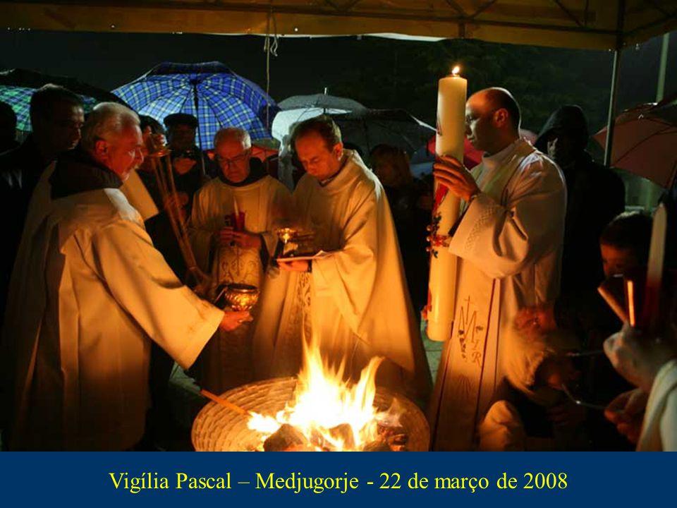 Vigília Pascal – Medjugorje - 22 de março de 2008