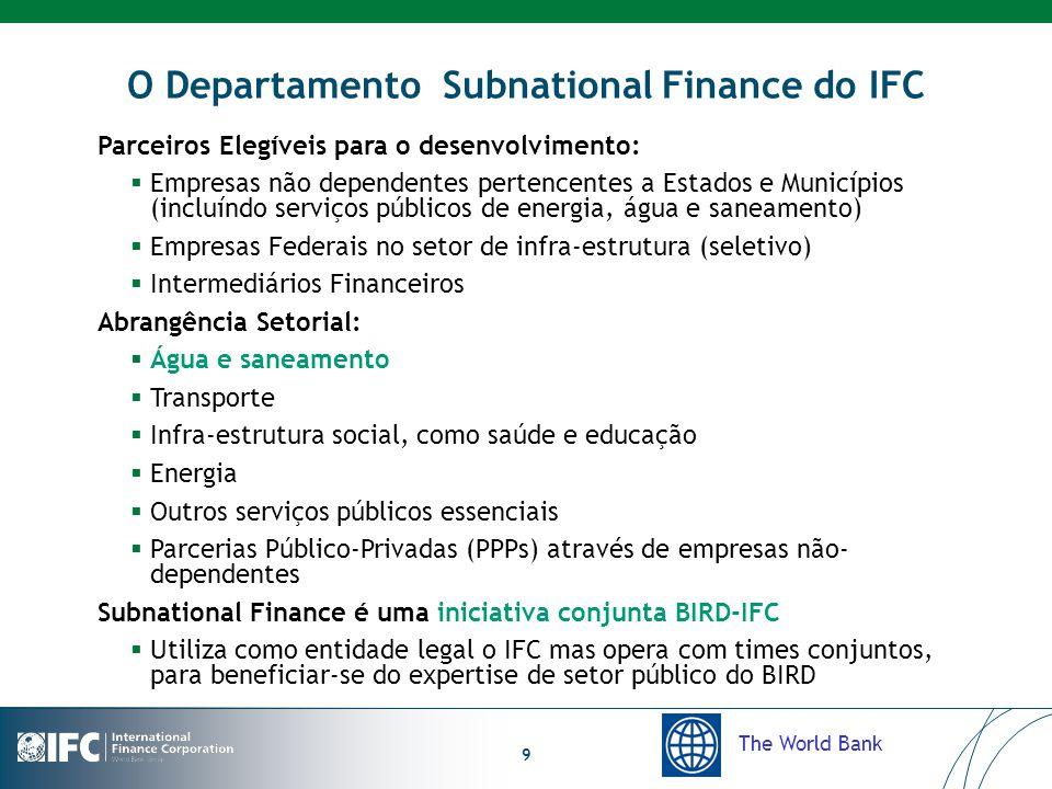 The World Bank 9 O Departamento Subnational Finance do IFC Parceiros Elegíveis para o desenvolvimento:  Empresas não dependentes pertencentes a Estad