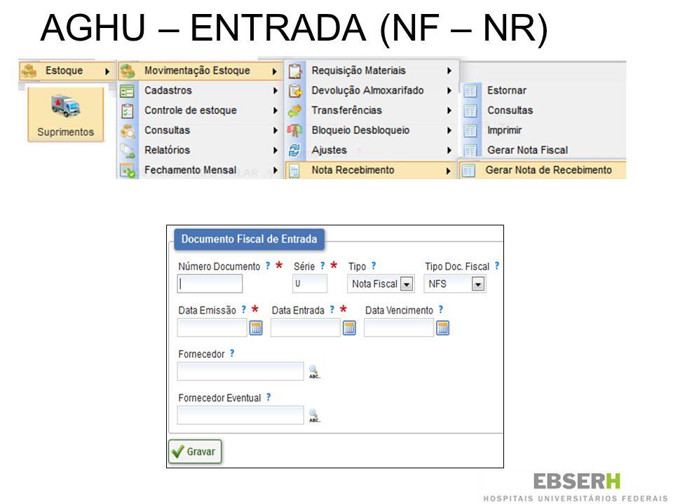 AGHU – ENTRADA (NF – NR)