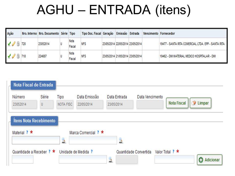 AGHU – ENTRADA (itens)