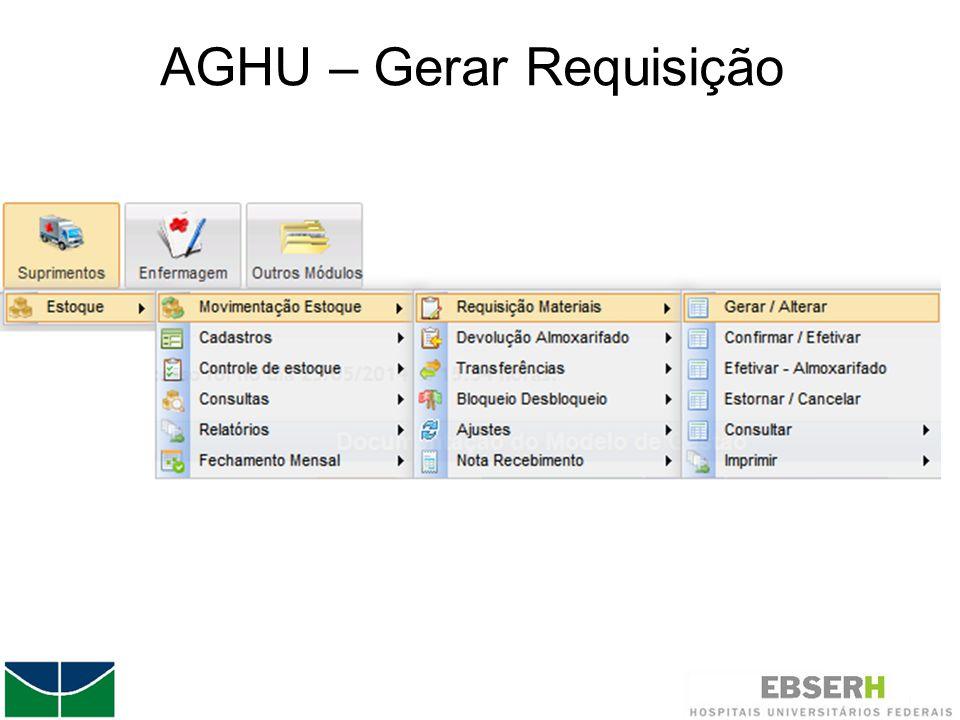 AGHU – Gerar Requisição