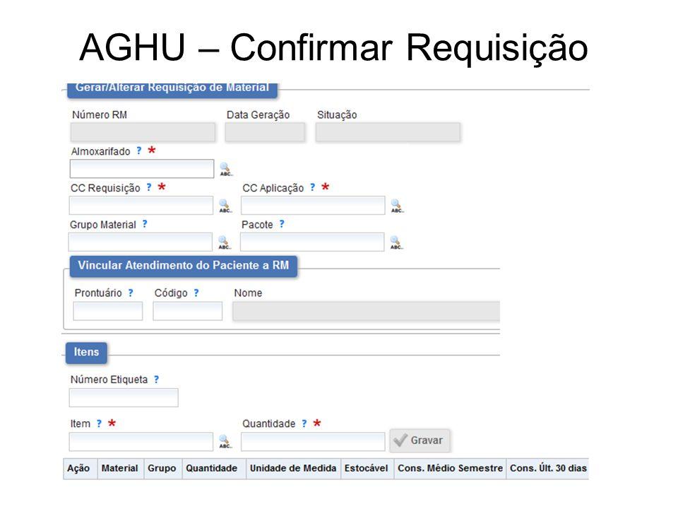 AGHU – Confirmar Requisição
