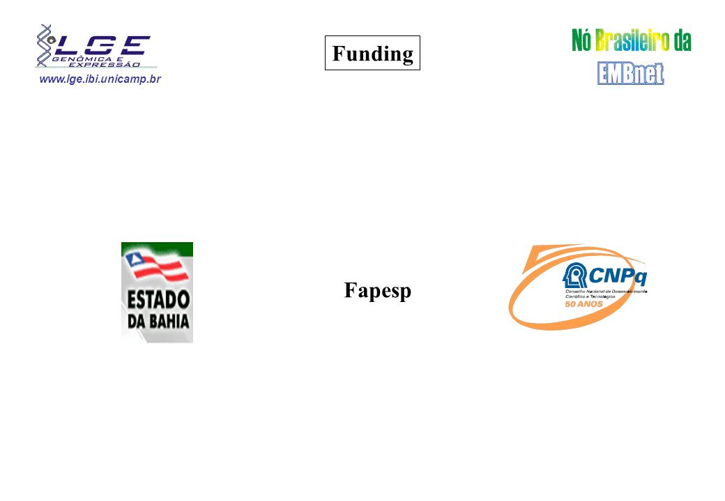 www.lge.ibi.unicamp.br Funding Fapesp