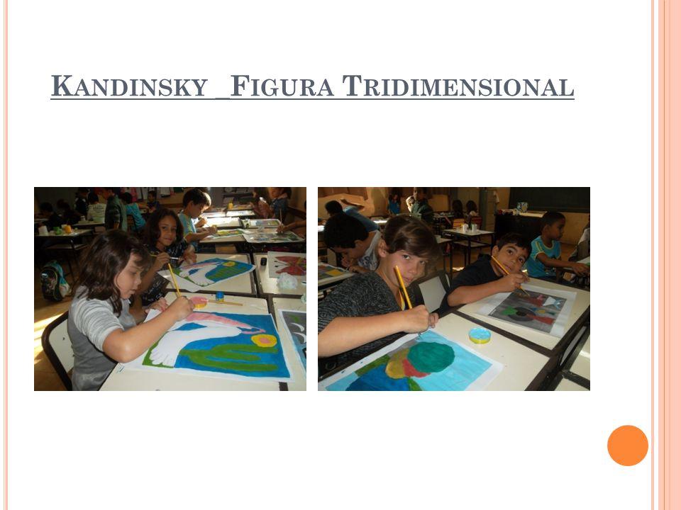 K ANDINSKY _F IGURA T RIDIMENSIONAL