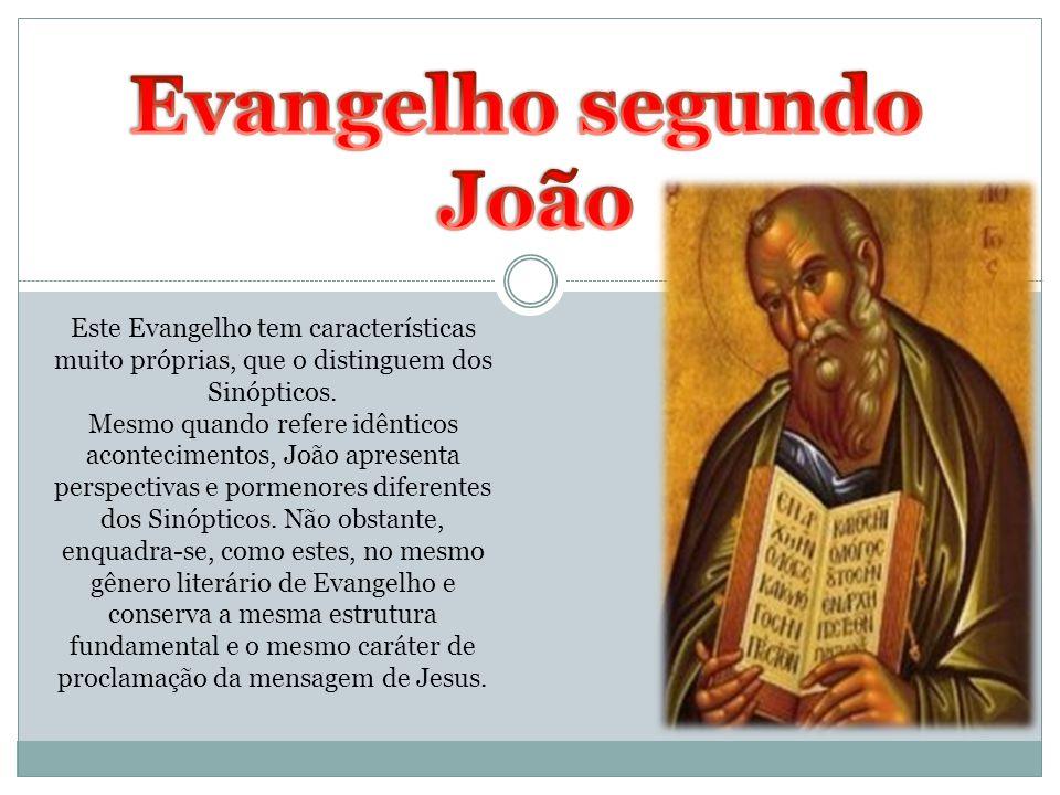Este Evangelho tem características muito próprias, que o distinguem dos Sinópticos. Mesmo quando refere idênticos acontecimentos, João apresenta persp