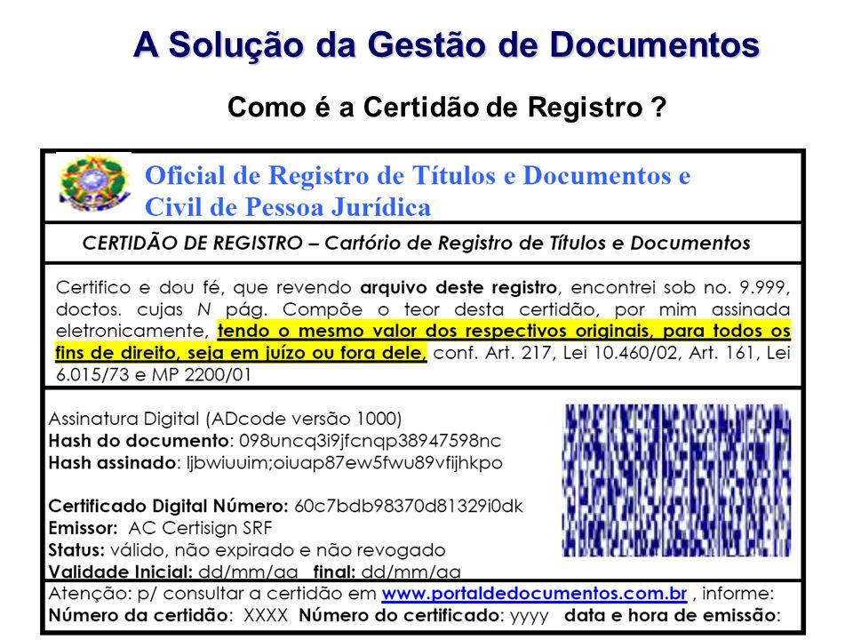 A Solução da Gestão de Documentos Como é a Certidão de Registro ?