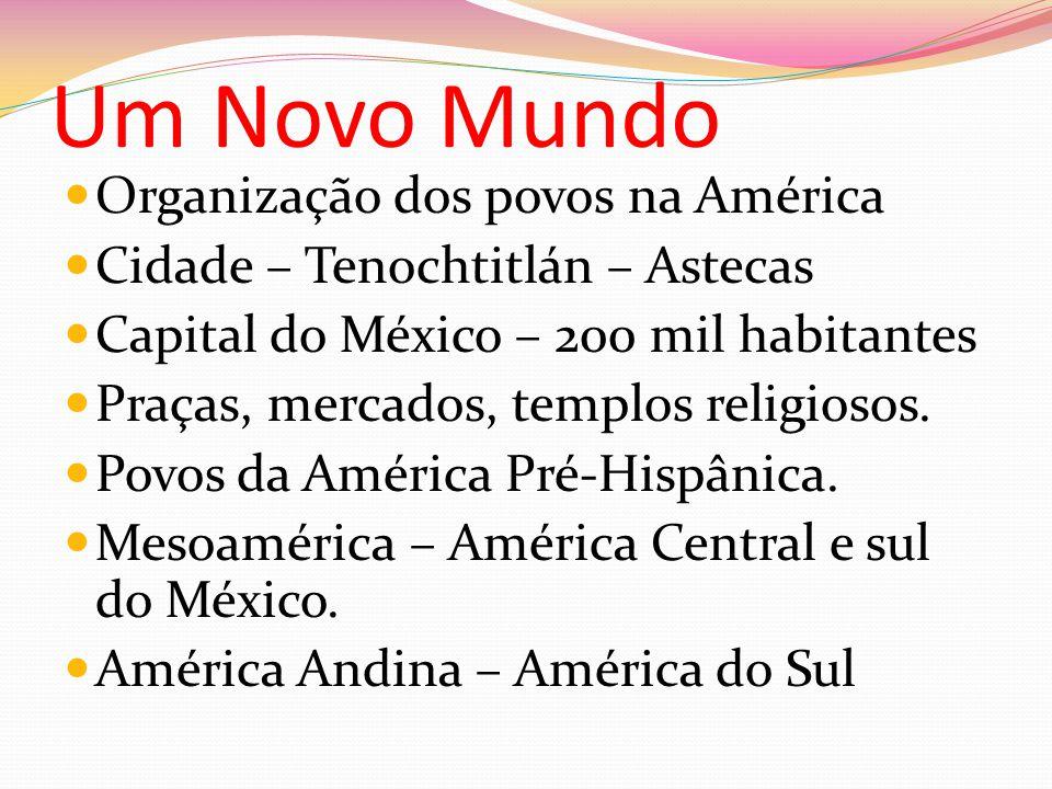 Civilização Maia Mesoamérica – México – diversos grupos Península de Iucatã – cidades-estados.