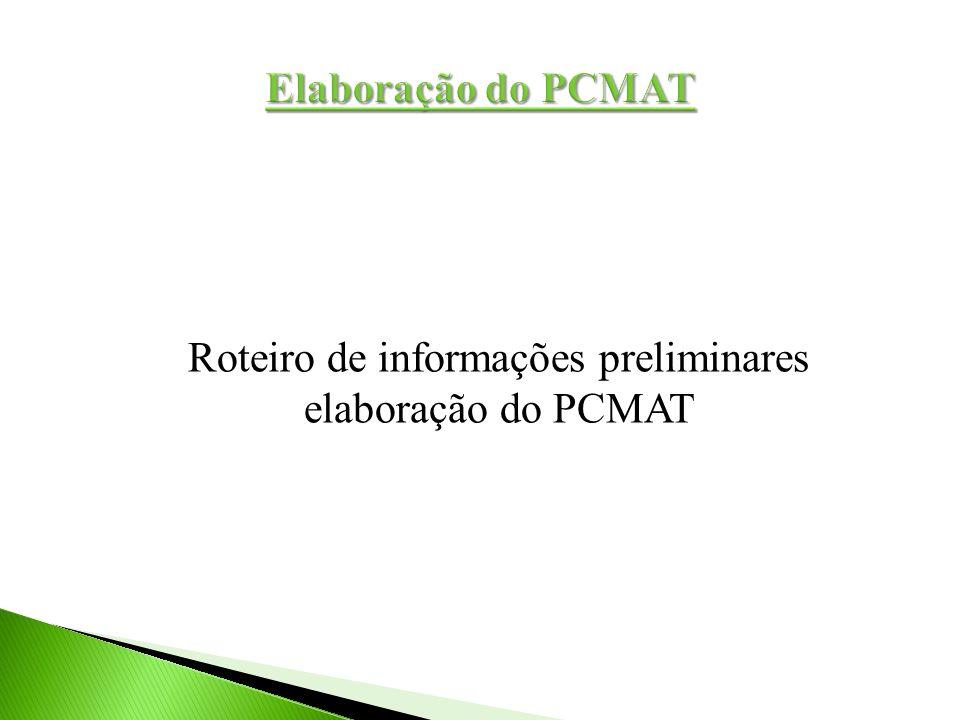 Roteiro de informações preliminares elaboração do PCMAT
