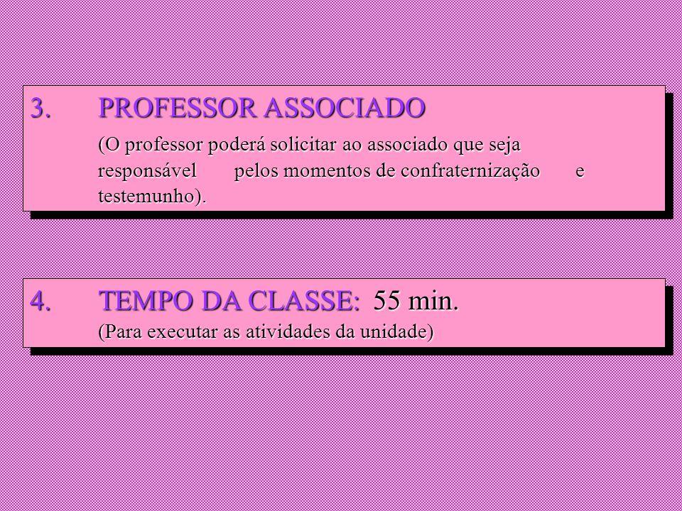 DIRETRIZES PARA O PLANO DE UNIDADES DE AÇÃO 1. CLASSES DE 6 A 10 ALUNOS (O ideal são 8 alunos) (O ideal são 8 alunos) 2.LÍDER DA UNIDADE (Professor ou