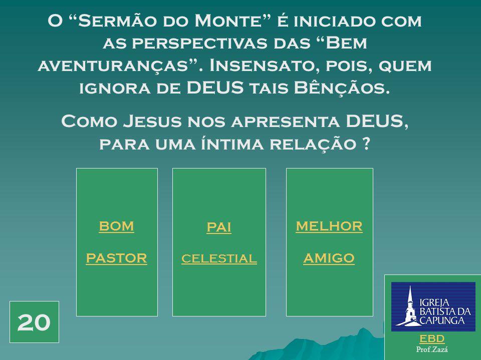 """Garante-nos Jesus: - """"Mas buscai primeiro o reino do Pai e a Sua justiça, e todas as coisas vos serão acrescentadas"""". (6.33) Como é chamado o homem qu"""
