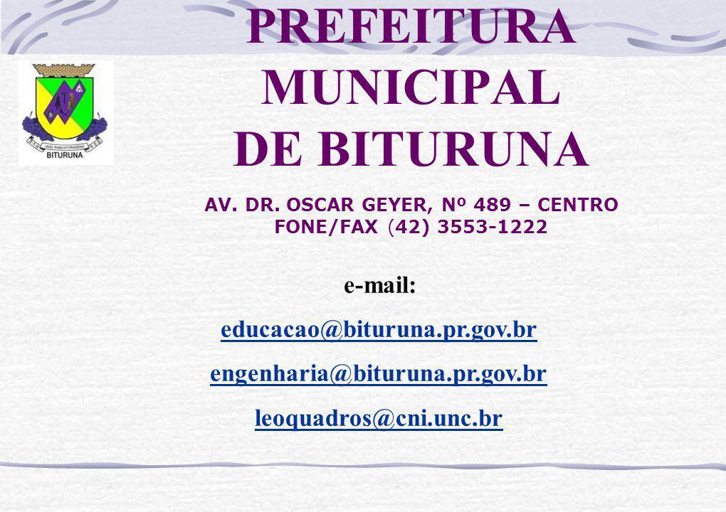 PREFEITURA MUNICIPAL DE BITURUNA AV. DR.