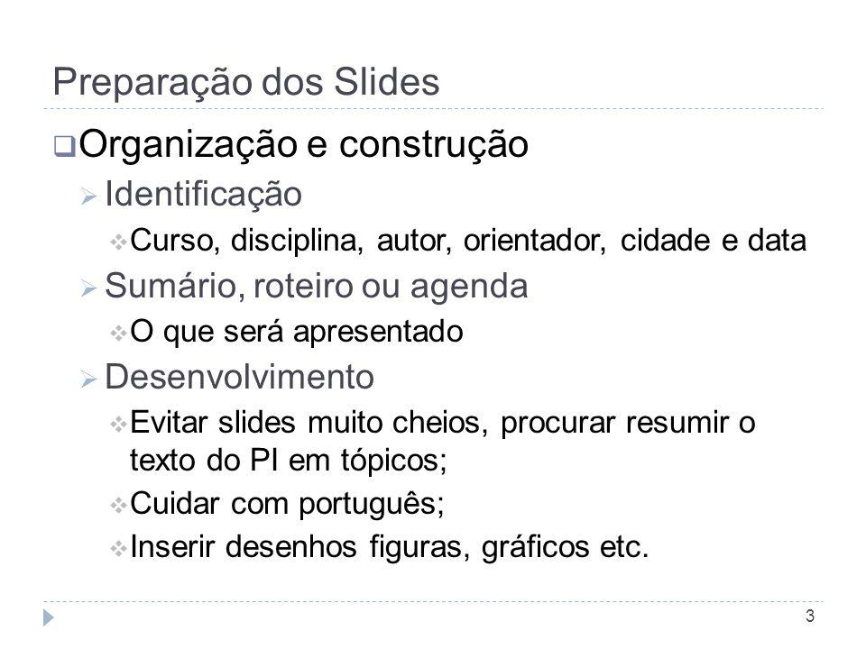 Contato Obrigado ! Título do Trabalho Alexandre Perin-Souza, Dr. alexandre.perin@ifsc.edu.br 14