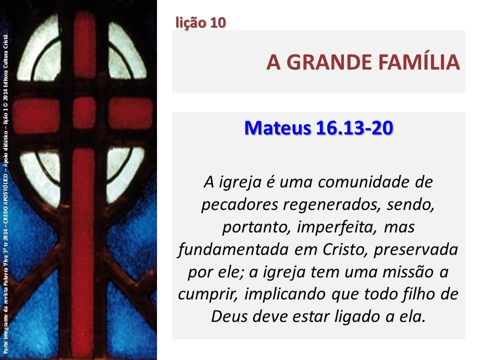 A GRANDE FAMÍLIA lição 10