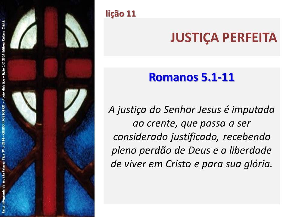 JUSTIÇA PERFEITA lição 11