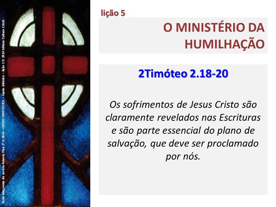O MINISTÉRIO DA HUMILHAÇÃO lição 5