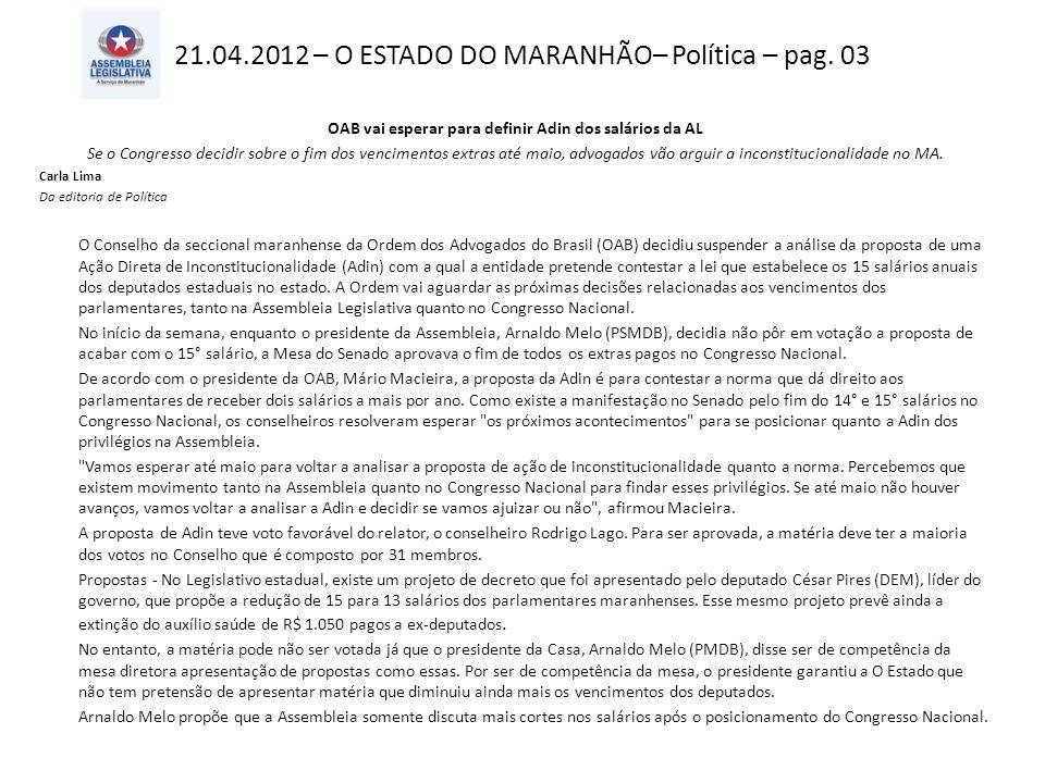 21.04.2012 – O ESTADO DO MARANHÃO– Política – pag.