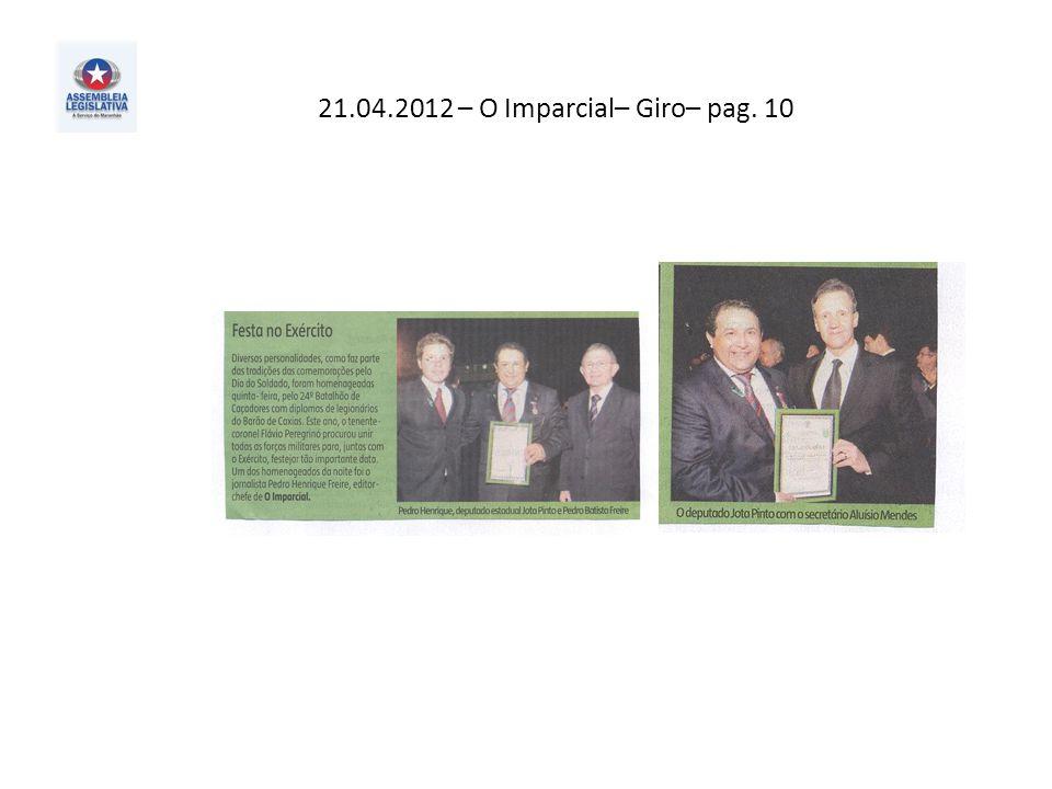 21.04.2012 – O Imparcial– Giro– pag. 10