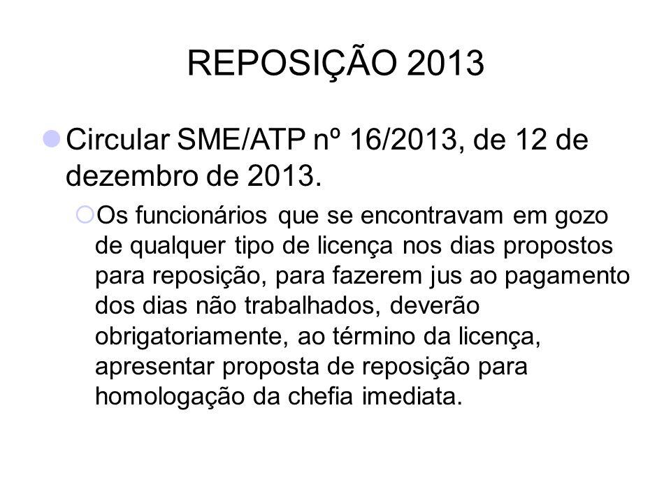 REPOSIÇÃO 2013 Circular SME/ATP nº 16/2013, de 12 de dezembro de 2013.