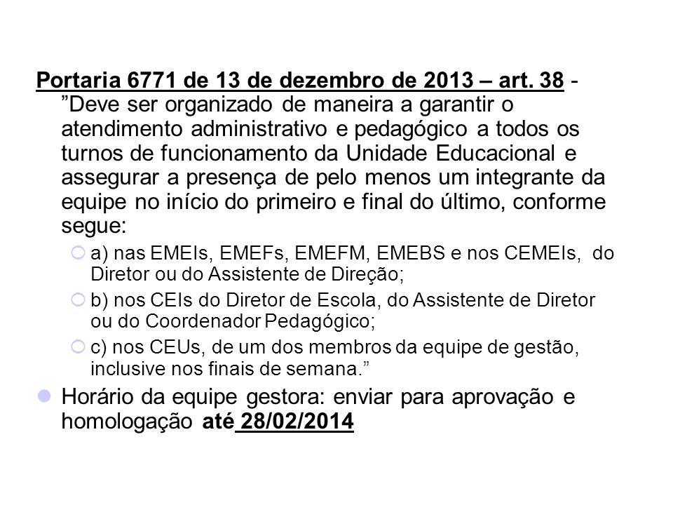 Portaria 6771 de 13 de dezembro de 2013 – art.