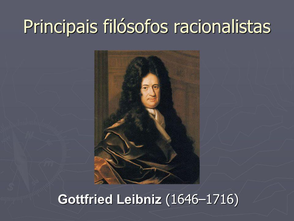 Fundacionismo ► Descartes, sendo um geômetra, queria aplicar o método axiomático também na filosofia.