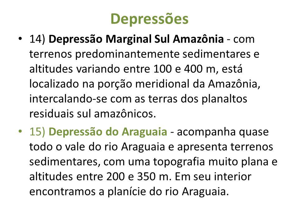 Depressões 14) Depressão Marginal Sul Amazônia - com terrenos predominantemente sedimentares e altitudes variando entre 100 e 400 m, está localizado n