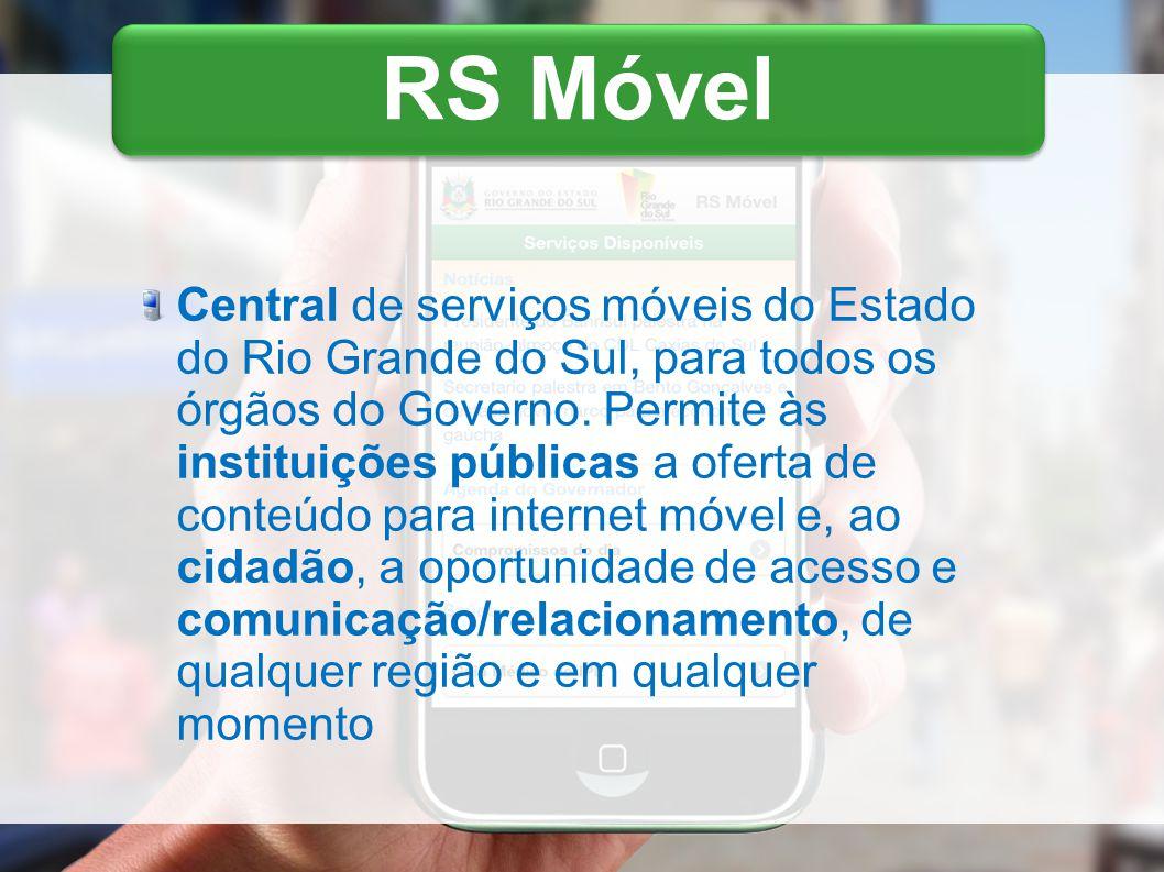 Central de serviços móveis do Estado do Rio Grande do Sul, para todos os órgãos do Governo.