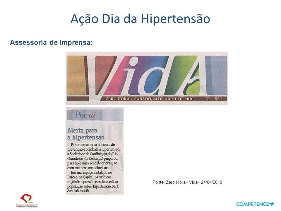Ação Dia da Hipertensão Assessoria de Imprensa: Fonte: Zero Hora– Vida– 24/04/2010