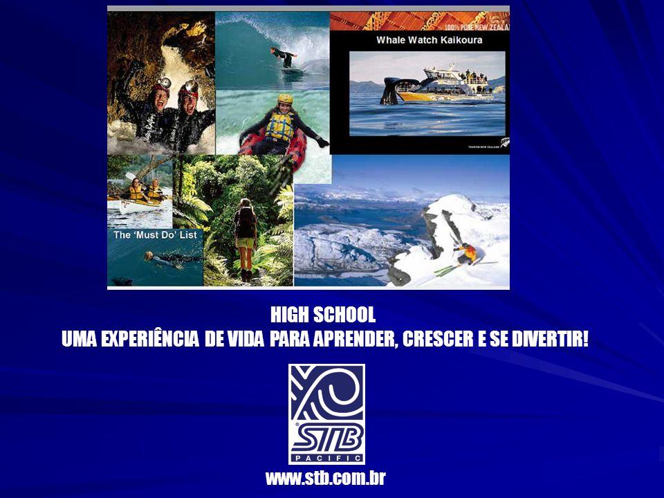 HIGH SCHOOL UMA EXPERIÊNCIA DE VIDA PARA APRENDER, CRESCER E SE DIVERTIR! www.stb.com.br