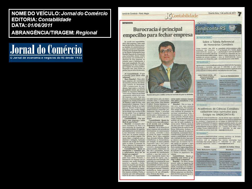 http://www.jpcontabil.com.br/website/arquivos_internos/index.php?abrir=informativos&ac ao=conteudo&id=441 NOME DO VEÍCULO: JP Contábil EDITORIA: Notícias Data: 10/06/2011 ABRANGÊNCIA: Regional