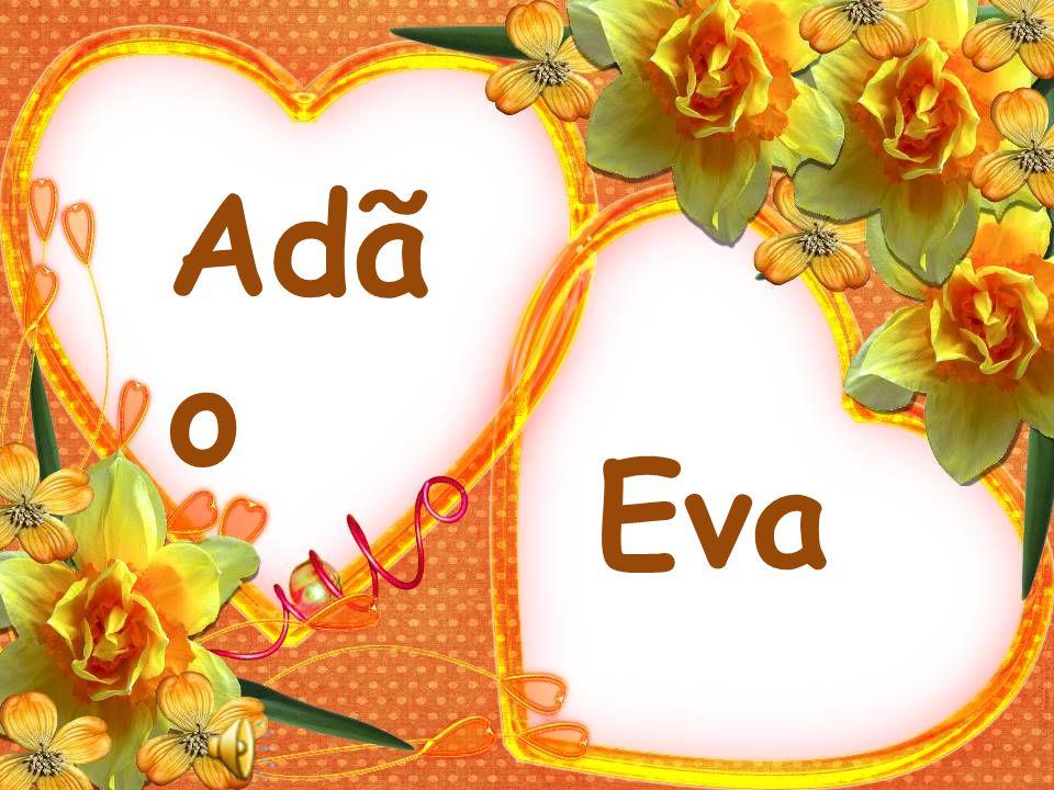 Adã o Eva